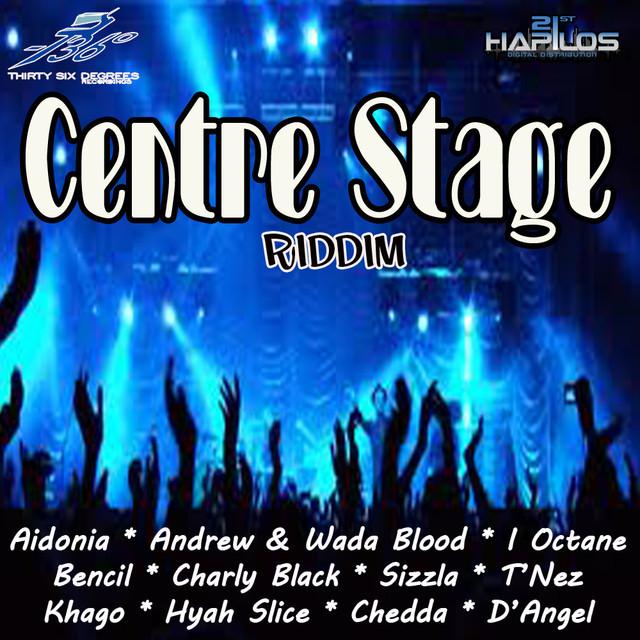 Centre Stage Riddim