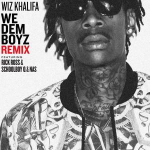 We Dem Boyz Remix (feat. Rick Ross, ScHoolboy Q & Nas) Albümü
