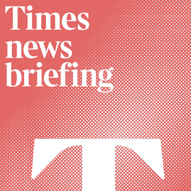 Times news briefing   Podcast on Spotify