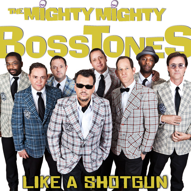 The Mighty Mighty Bosstones Like a Shotgun album cover