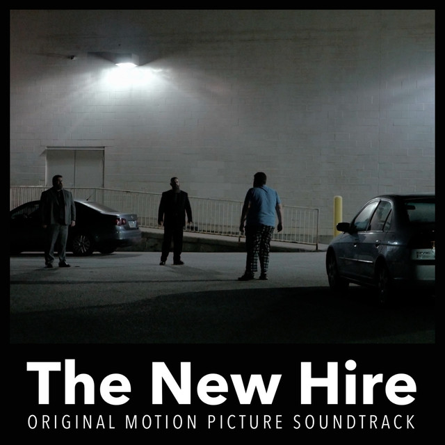The New Hire (Original Motion Picture Soundtrack)