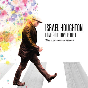 Love God. Love People. (The London Sessions) album
