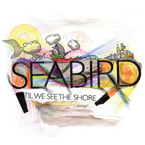 'Til We See The Shore - Seabird