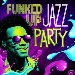 Funked Up Jazz Party - Paul Mccartney