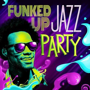 Funked Up Jazz Party - Paul Mccartney