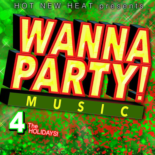 wanna party 4 the holidays by various artists on spotify