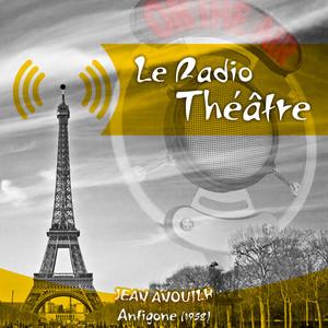 Le Radio Théâtre, Jean Anouilh: Antigone (1958) Audiobook