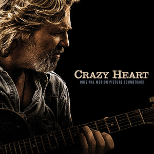 Crazy Heart: Original Motion Picture Soundtrack - Jeff Bridges