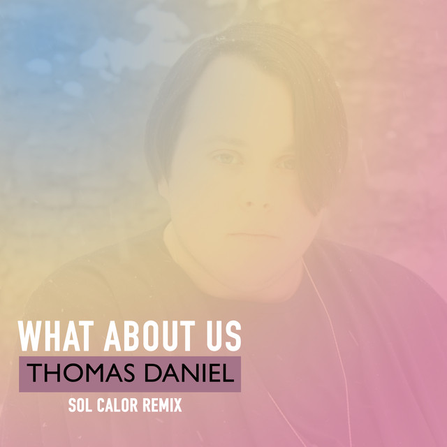 What About Us (Sol Calor Tropical Mix)