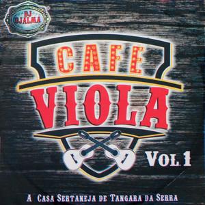Café Viola, Vol. 1 (A Casa Sertaneja de Tangara da Serra) album