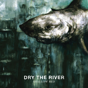 Dry The River, No Rest på Spotify