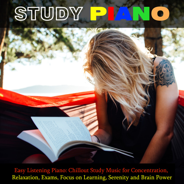 Album cover for Easy Listening Piano: Chillout Study Music for Concentration, Relaxation, Exams, Focus on Learning, Serenity and Brain Power by Study Piano