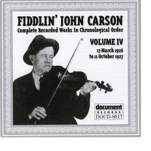 Fiddlin John Carson Vol. 4 1926 - 1927 album