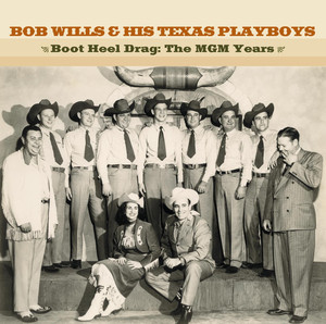 Bob Wills & His Texas Playboys Bubbles in My Beer cover
