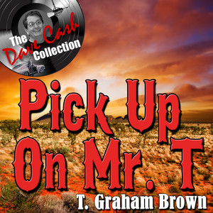 Pick Up On Mr. T - [The Dave Cash Collection] album
