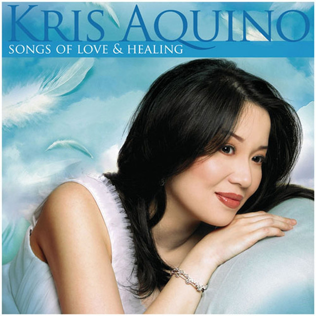 Kris Aquino: Songs of Love and Healing