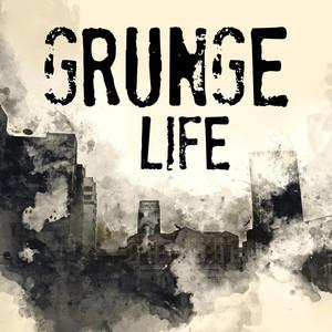 Grunge Life album