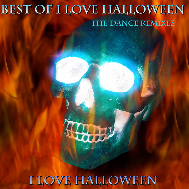 best of i love halloween the dance remixes by i love halloween on spotify - Halloween Theme Remix