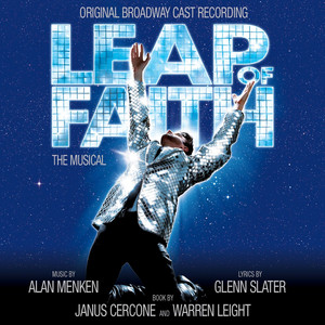 Leap Of Faith: The Musical (Original Broadway Cast Recording) album