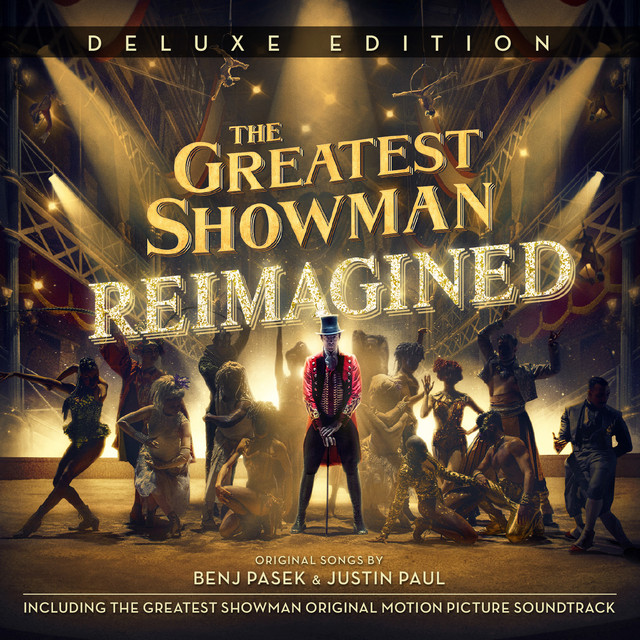 Album cover for The Greatest Showman: Reimagined (Deluxe) by Various Artists