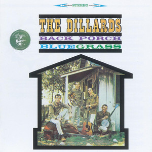 Back Porch Bluegrass - The Dillards