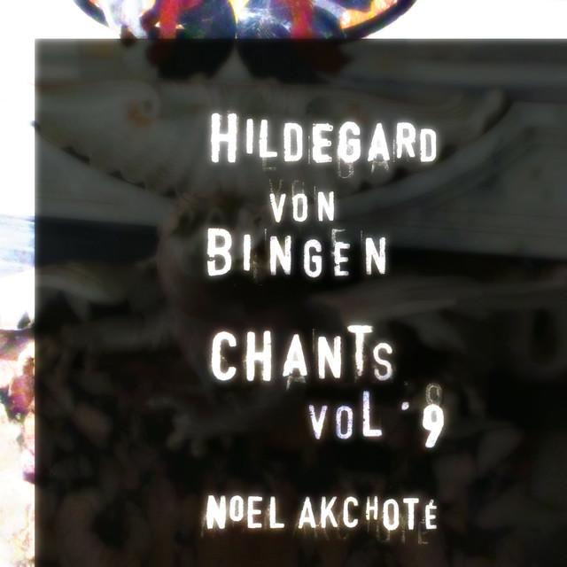 Hildegard Von Bingen: Chants, Vol. 9 (Arr. for Guitar) Albumcover