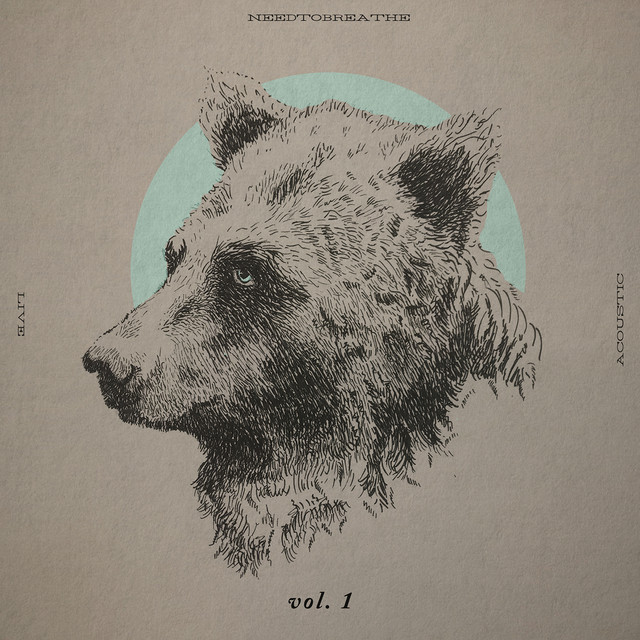 Album cover for Acoustic Live Vol. 1 by NEEDTOBREATHE