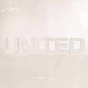 The White Album  - Hillsong United