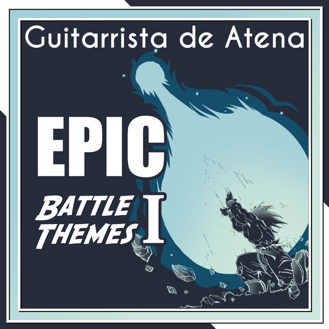 EPIC Battle Themes I
