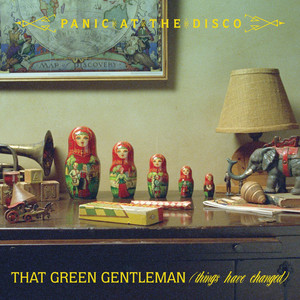 That Green Gentleman [Things Have Changed] (International) Albümü