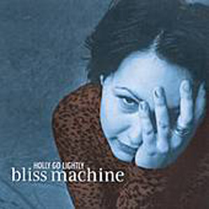 Bliss Machine Albumcover