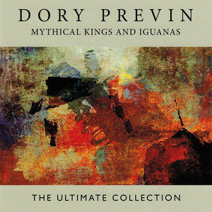 Mythical Kings and Iguanas: The Ultimate Collection album