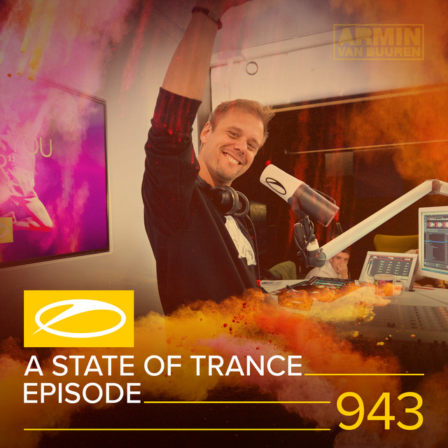ASOT 943 - A State Of Trance Episode 943