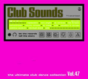 Club Sounds Vol. 47 album