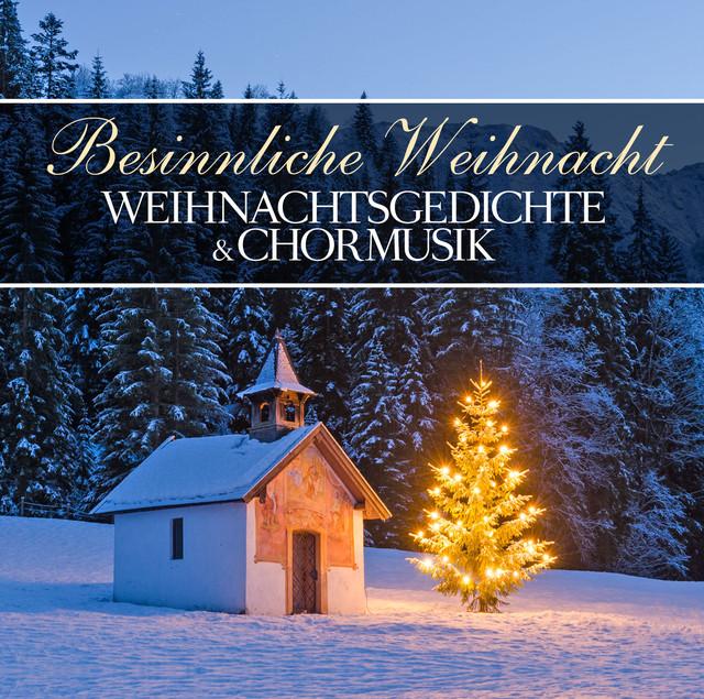 Winter Und Weihnachtsgedichte.Weihnachtsgedichte Chormusik On Spotify