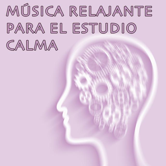 Música Relajante para el Estudio Calma