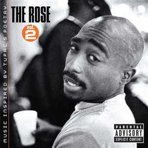 The Rose - Volume 2 - Music Inspired By 2pac's Poetry Albümü