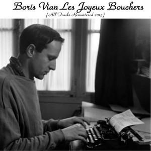 Les joyeux bouchers (feat. Jimmy Walter et son Ensamble) [Remastered 2015] album