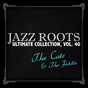 Jazz Roots Ultimate Collection, Vol. 40 album