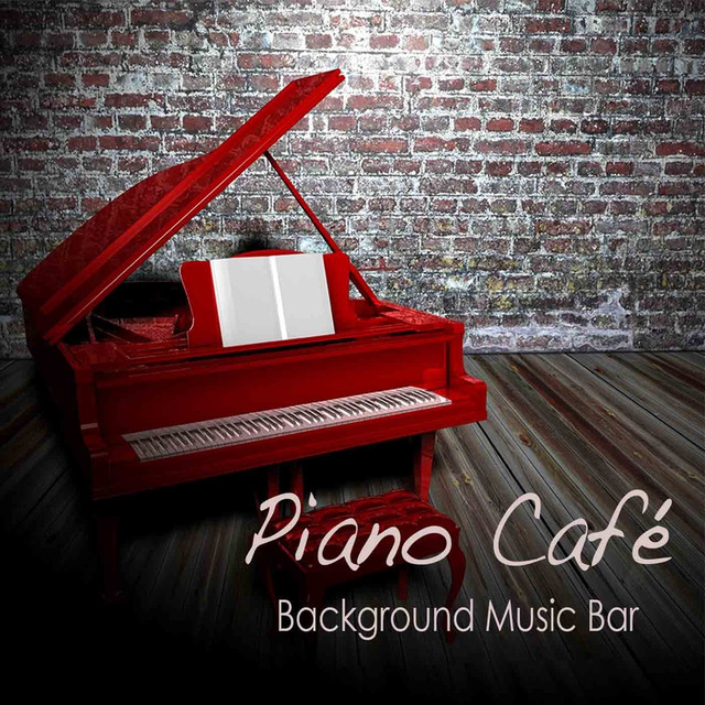 Piano Background Music: Piano Music Café On Spotify