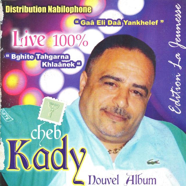 cheb kady 2011