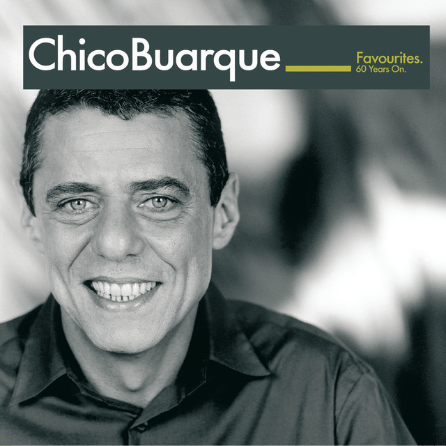 Chico Buarque: Favourites - 60 years on (International Version)