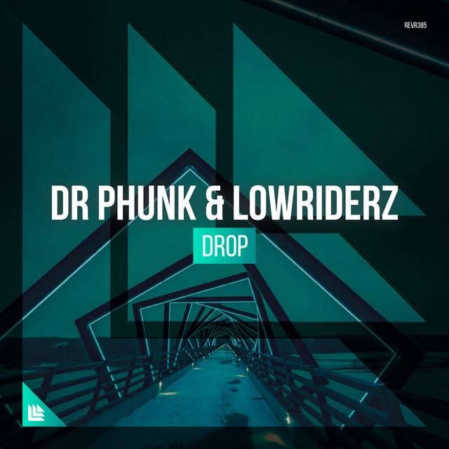 Dr Phunk & Lowriderz - DROP