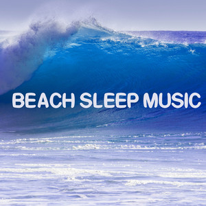 Beach Sleep Music - Nature Sounds for Relax Albumcover
