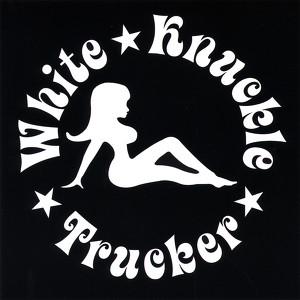 White Knuckle Trucker
