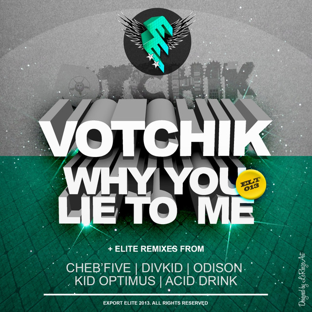 Votchik - Everywhere I Go