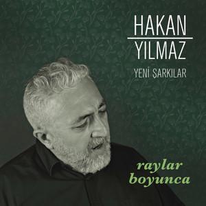 Raylar Boyunca (Yeni Şarkılar)