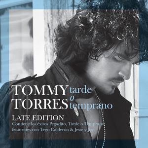Tarde O Temprano (Late Edition)