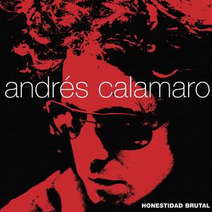 Honestidad Brutal - Andrés Calamaro