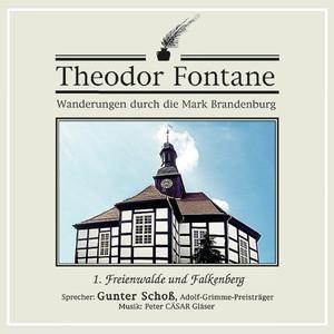 Wanderungen durch die Mark Brandenburg (01) [Freienwalde und Falkenberg] Audiobook